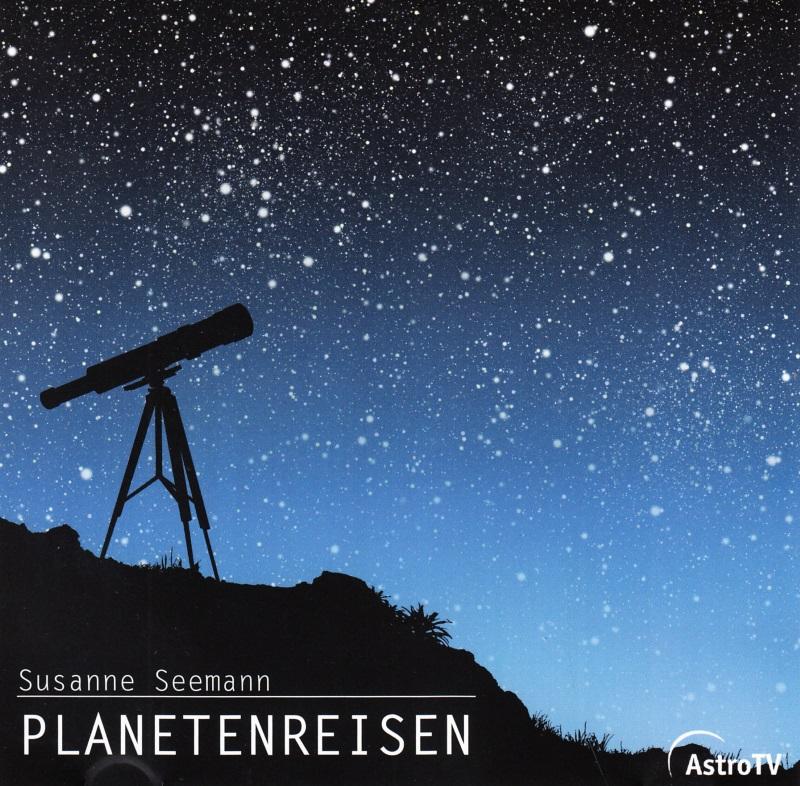 Planetenreisen – Mediale Begleitung zu den Sternen- Susanne Seemann